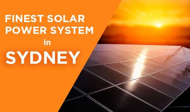 FINEST SOLAR POWER SYSTEM IN SYDNEY!