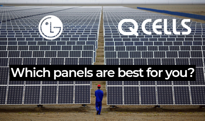 LG Solar Panels vs Q CELLS