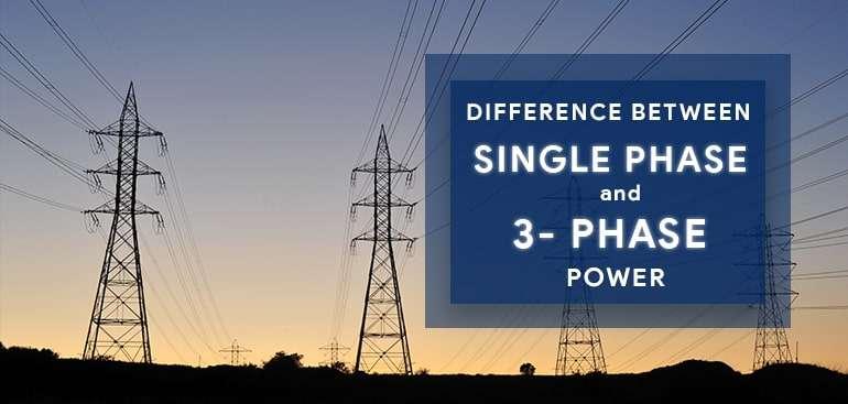 single phase vs three phase power