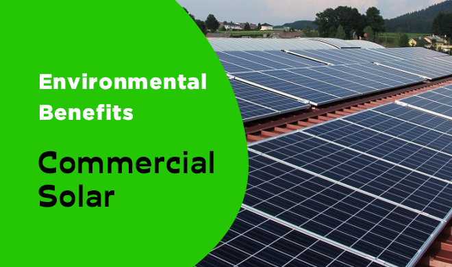 Environmental Benefits of Commercial solar