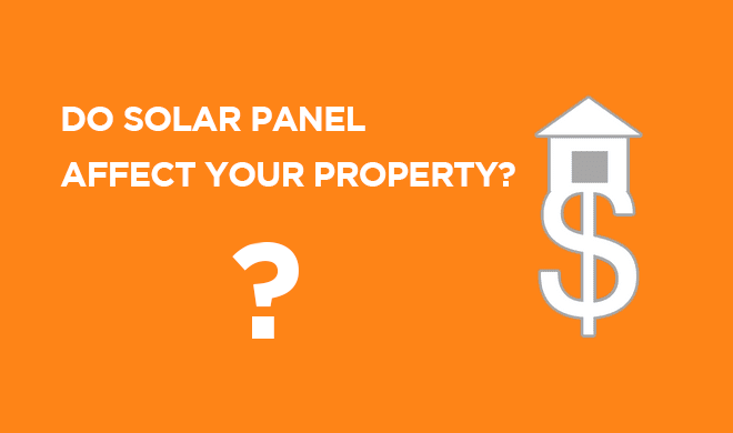 Solar affects on Property