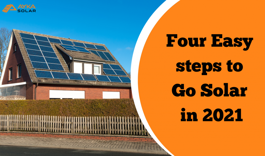 Go solar in 2021 with 4 easy steps